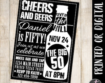 Cheers and Beers Invitation, 50th Birthday Invitation, Man Birthday Invitation, Beer Invitation, Over the Hill Invitation, The Big 50