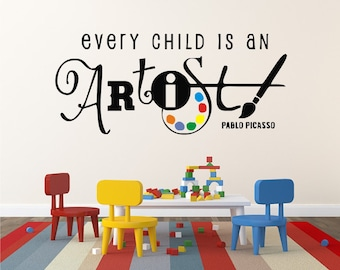 Kids Wall Decal - Wall Decals Every Child Is An Artist - Home Wall Decor - Playroom Wall Decals - Nursery Wall Decal - Daycare Wall Decals