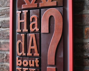 Typographic Art letterpress style using reclaimed wood