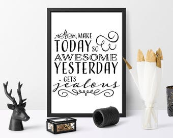 Inspirational quote, digital print, make today so awesome, home decor, planner, quote, instant download, printable