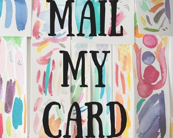 Send my card. Mail my card. Handwritten Note. Personal Note. Add on. Mother's Day Card. Direct mail. Mail to Recipient. Personalized Card.