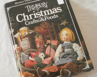Christmas Crafts And Foods Treasury Hardcover Book Better Homes and Gardens