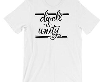 Dwell in Unity Super Soft Short-Sleeve Unisex T-Shirt