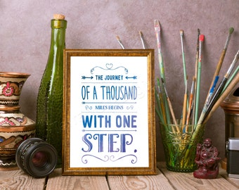 """The Journey of a Thousand Miles Begins With One Step - 8 x 10"""" Digital Art Print - Printable Decor - Inspirational - Instant Download"""
