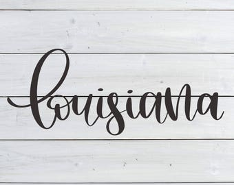 Louisiana - Hand Lettered SVG