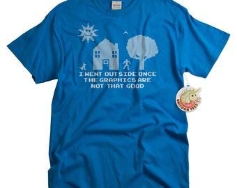 Boyfriend Gifts for Him - Geek T-shirt - I Went Outside Once Video Game Addict Funny Shirt - Videogame T shirt