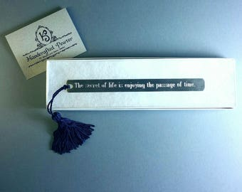 """Pewter Bookmark: """"The secret of life is enjoying the passage of time.""""  - James Taylor"""