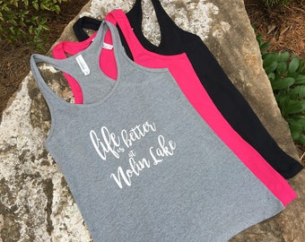 Nolin Lake Tank - Life is better at Nolin Lake - Gray, Pink, or Black