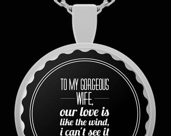 Wife Pendant Necklace-To My Gorgeous Wife - Our Love- I Love My Wife- Gift- Best Wife