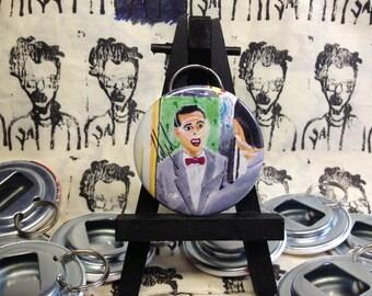 Pee Wee Herman original art Bottle Opener