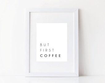 But First Coffee - DIY Digital Art Print