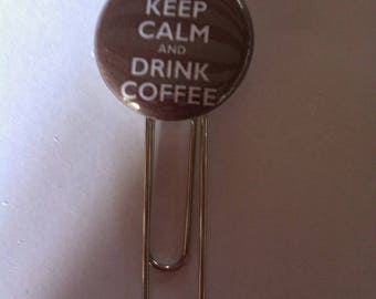 Pretty bookmark paperclip keep calm And drink coffee