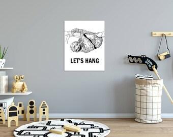 Sloth Print, Sloth Wall Art, Sloth Decor, Let's Hang Print, Sloth Kids Room Decor