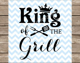 King of the Grill svg, King of the Grill, Grilling, Summer, summer svg, barbecue, Barbecue svg, bbq svg, bbq, Fathers Day, Fathers Day svg