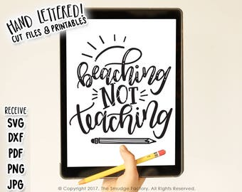 Teacher SVG, DXF File, Beaching Not Teaching, Summer Vacation, Hand Lettered SVG Cutting File, Beach Graphic Overlay, Teaching Pencil