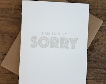 I am So Very Sorry Letterpress Greeting Card