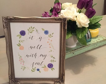 It is Well with my Soul - Custom Calligraphy