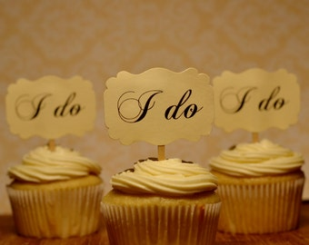 Wedding cupcake toppers, wedding picks, I do cupcake toppers, i do food picks, engagement cupcake toppers( set of 12 toppers )