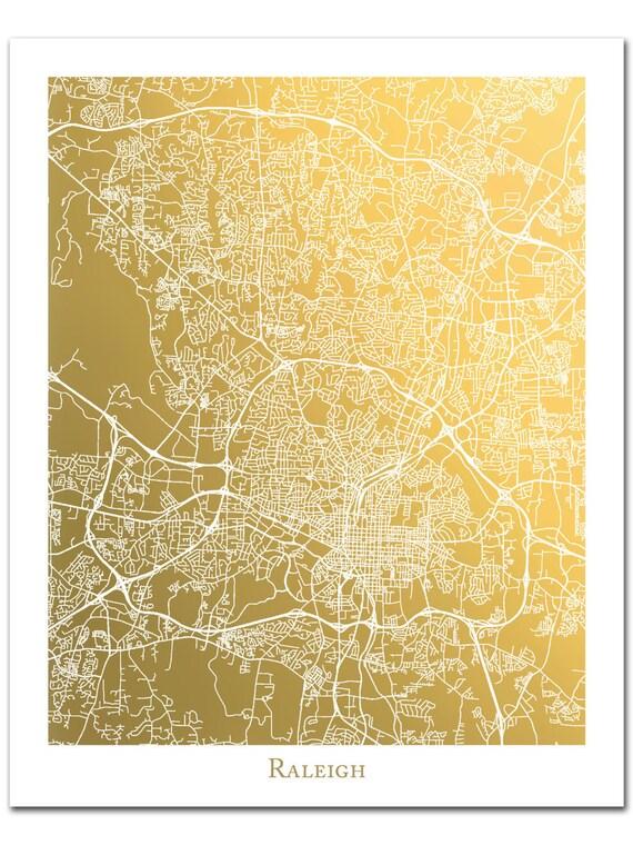 Raleigh North Carolina Map Gold Foil Print Raleigh Map