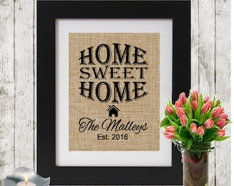 Personalized HOME SWEET HOME Sign - With Family Name and Date - Housewarming Gift - Housewarming Party Decor - Personalized Burlap Sign