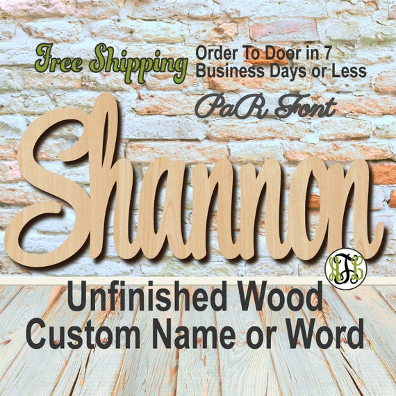 Unfinished Wood Custom Name or Word PaR Font, wood cut out, Script, Connected, wood cutout, wooden sign, Nursery, Wedding, Birthday