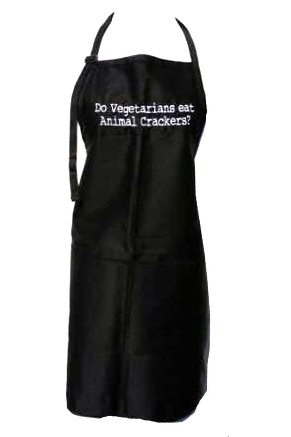 Do vegitarians eat animal crackers? (Adult Apron) Available in colors too.
