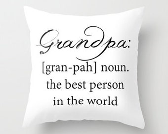 Grandpa Pillow Cover Includes Pillow Insert - Grandpa Definition Pillow - Sofa Pillow - Throw Pillow - Made to Order
