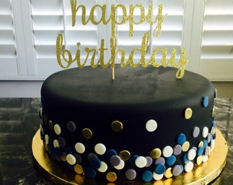Happy Birthday Cake topper (choose your color)