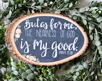 Psalm 73:28 Rustic Hand-lettered Wood Slice
