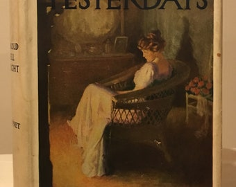 Harold Bell Wright - Their Yesterdays in 1st Edition Dust jacket.