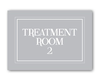 Treatment Room Two Sign, Treatment Room Sign, The Treatment Room Sign