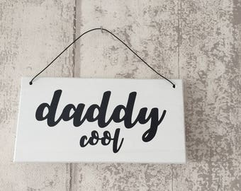 Daddy cool typography plaque wall hanging