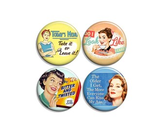 """Angry 50s retro housewives - pinback badge buttons or magnets 1.5"""""""