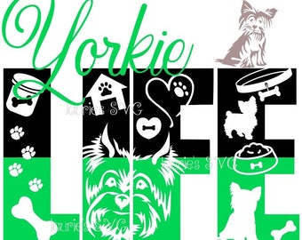 Yorkie life file- svg,png,jpg and  silhouette