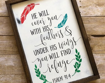 He Will Cover You In His Feathers Wood Sign, Framed Sign, Farmhouse Sign, Custom Sign, Scripture Psalm 91:4
