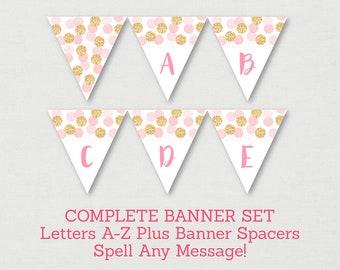 Blush Pink & Gold Bridal Shower Banner / Glitter Bridal Shower / Glitter Dots / Confetti / Miss To MRS / Letters A-Z / INSTANT DOWNLOAD B107