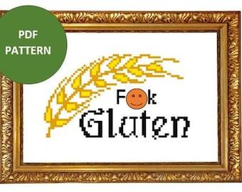 Gluten is Not Good - PDF Cross-Stitch Pattern - Immediate Download