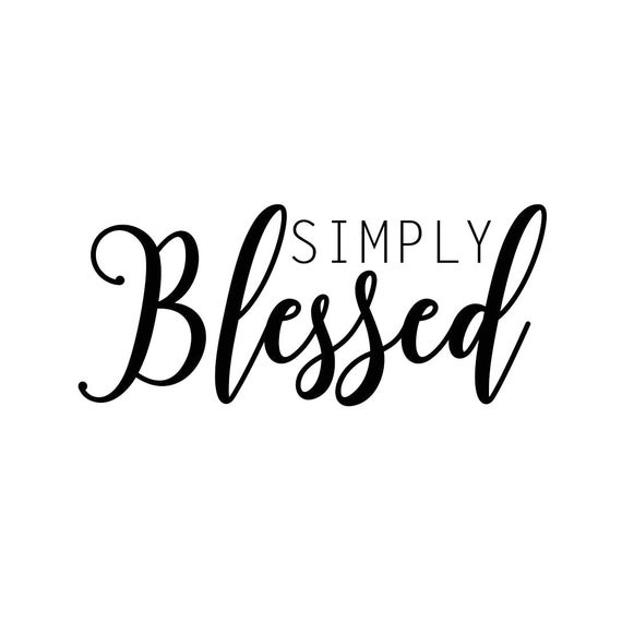 Simply Blessed Phrase Graphics Svg Dxf Eps Png Cdr Ai Pdf