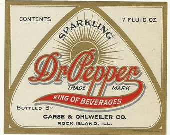 Vintage Original Unused 1920's Dr. Pepper Soda Bottle Label Carse & Ohlweiler Co. Rock Island, Illinois