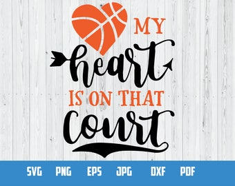 My heart is on that court | SVG Vector File | Cutting and Printing