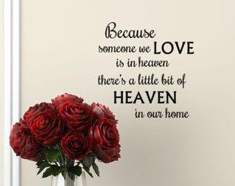 Because someone we Love is in Heaven decal sayings Wall Decal vinyl lettering , Remembrance decor gift, Heaven quote decal, tile decals