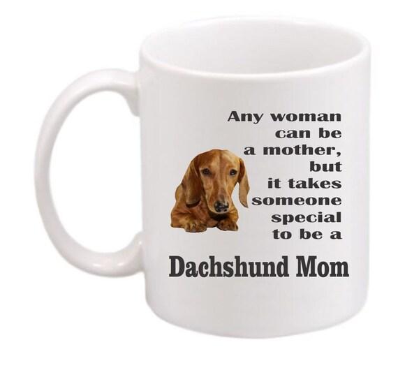 Dachshund mom #209, Dachshund coffee mug, Dachshund coffee cup, Dachshund gift, dog lovers gift, customized mug