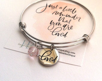 "You are ""loved"" Bangle with pink charm charm card included"