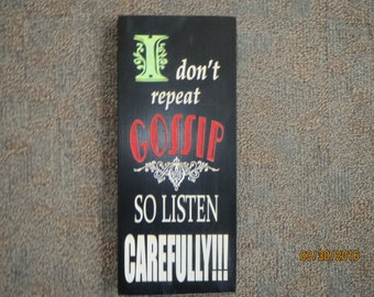 Shabby chic, humorous sign, funny sayings  sign