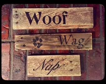 Woof, Wag, Nap sign