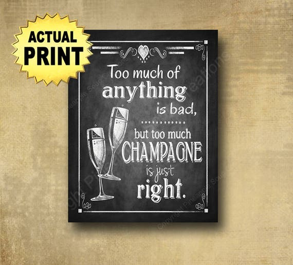 Printed Champagne Wedding Sign, Wedding Bar sign, Too much champagne sign, rustic wedding, country wedding, barn wedding, wedding prints