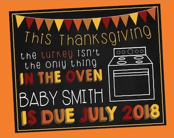 Thanksgiving pregnancy announcement/the turkey isn't the only thing in the oven/digital download/customizable/printable