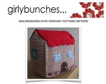 Girlybunches - Crochet Country Cottage Pattern