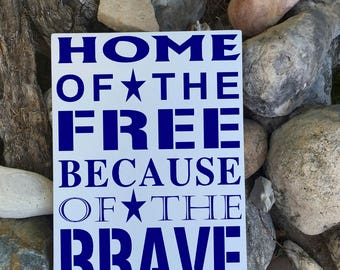 SALE July 4th Decor Fourth of July Decorations Home of the Free Because of the Brave Sign Wall Decor Red White Blue Patriotic 25% OFF