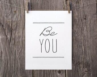 8x10 Be You Printable Art, Inspirational Art, Minimalist Kids Wall Art, Modern Teen Bedroom Decor, Black and White Office Art